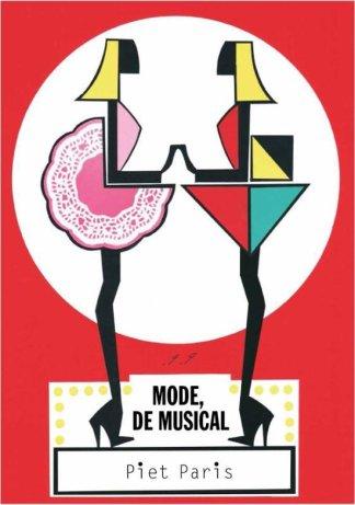 Book 'Mode, de Musical' (Fashion, The musical.) by Piet Paris. Fashion exhibition Centraal Museum Utrecht.